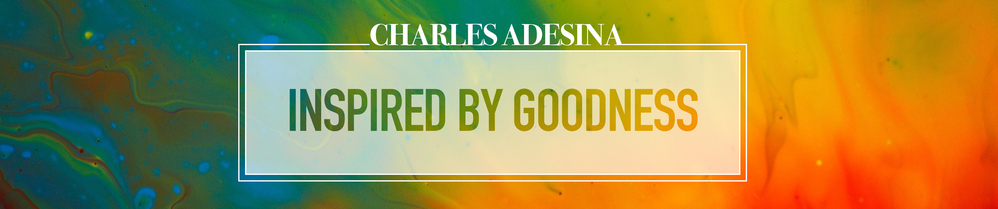 CHARLES ADESINA - Inspired By Goodness